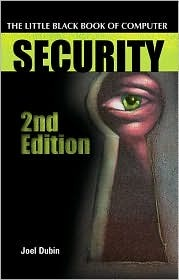 The Little Black Book of Computer Security, Second Edition