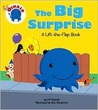 The Big Surprise: A Lift-The-Flap Book