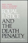 Equal Justice And The Death Penalty: A Legal and Empirical Analysis