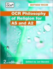 OCR Philosophy of Religion for as and A2 by Taylor Matthew Mayled Jon