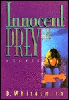 Innocent Prey by D. Whitesmith