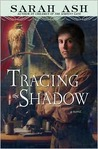 Tracing the Shadow (Alchymist's Legacy, #1)