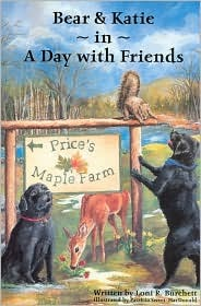 Bear and Katie in a Day with Friends by Loni R. Buchett