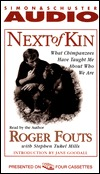 Next of Kin by Roger Fouts