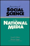 Reporting of Social Science in the National Media