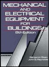 Mechanical and Electrical Equipment for Buildings by Benjamin  Stein