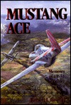 Mustang Ace by Robert J. Goebel