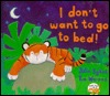 Download for free I Don't Want to Go to Bed! PDF by Julie Sykes