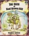 The Oath of Bad Brown Bill