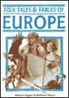Folk Tales and Fables of Europe (Folk Tales & Fables)