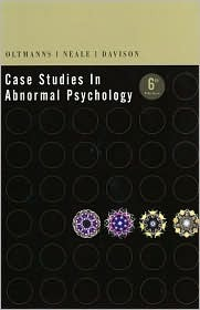 Case Studies in Abnormal Psychology by Thomas F. Oltmanns