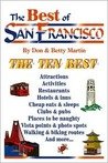 The Best of San Francisco: An Impertinent Insiders' Guide to Everybody's Favorite City