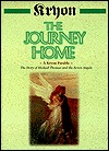 The Journey Home by Kryon