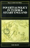 Poverty And Policy In Tudor And Stuart England by Paul Slack