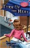 Turn Up the Heat by Jessica Conant-Park