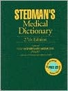 Stedman's Medical Dictionary, 27th Edition, Featuring New Veterinary Medicine Insert with over 45 Images and Reference Tables