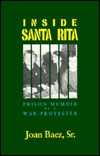 Inside Santa Rita: The Prison Memoir of a War Protester