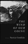 The Wind Of Our Going: Poems