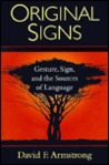 Original Signs: Gesture, Sign, and the Sources of Language