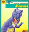 Looking At... Allosaurus: A Dinosaur From The Jurassic Period