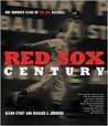 Red Sox Century: The Definitive History of the World's Most Storied Franchise