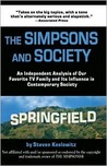 The Simpsons and Society: An Analysis of Our Favorite Family and Its Influence in Contemporary Society