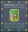 Prayers at 3 A.M.: Poems, Songs, Chants, and Prayers for the Middle of the Night