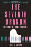 The Seventh Dragon: The Riddle of Equal Temperament