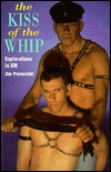 The Kiss Of The Whip by Jim Prezwalski