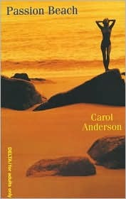 Passion Beach by Carol  Anderson