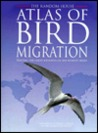 Random House Atlas of Bird Migration, The