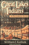 Great Lakes Indians: A Pictorial Guide