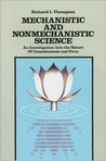 Mechanistic & Nonmechanistic Science: An Investigation into the Nature of Consciousness & Form