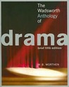 The Wadsworth Anthology of Drama, 5th Edition