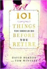 101 Things You Should Do Before You Retire