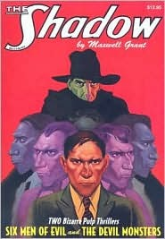 Six Men of Evil / The Devil Monsters by Walter B. Gibson