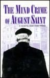Mind Crime of August Saint