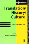 Translation/History/Culture by Andre Lefevere