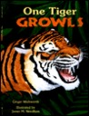 One Tiger Growls