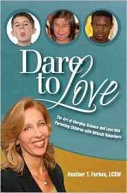 Dare to Love by Heather T. Forbes