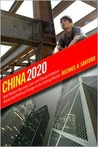China 2020: How Western Business Can-And Should-Influence Social and Political Change in the Coming Decade