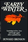 Early Winter: Learning To Live, Love And Laugh Again After A Painful Loss