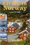 Living In Norway:  A Practical Guide