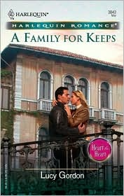 A Family For Keeps (Harlequin Romance, No. 3843)