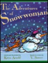 The Adventures of Snowwoman: A Winter Tale Based on a Story by Vladimir Grigorievich Stuteev