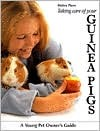 Taking Care of Your Guinea Pigs Taking Care of Your Guinea Pigs