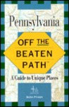 Pennsylvania: Off The Beaten Path