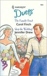 The Family Feud / Stop the Wedding! (Harlequin Duets, #72)