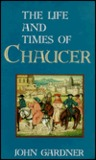 The Life and Times of Chaucer