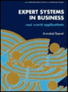 Expert Systems In Business: Real World Applications